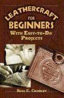 Cramlet, Ross C. - Leathercraft for Beginners - 9780486452807 - V9780486452807