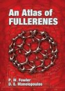 Fowler, P. W.; Manolopoulos, D. E. - An Atlas of Fullerenes (Dover Books on Chemistry) - 9780486453620 - V9780486453620