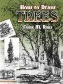 Rines, Frank M., Art Instruction - How to Draw Trees (Dover Art Instruction) - 9780486454573 - V9780486454573