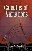 Elsgolc, Lev D. - Calculus of Variations - 9780486457994 - V9780486457994