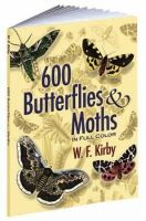 Kirby, W.F. - 600 Butterflies and Moths in Full Color - 9780486461397 - V9780486461397