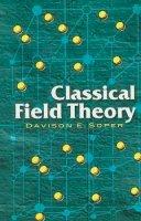 Soper, Davison E - Classical Field Theory (Dover Books on Physics) - 9780486462608 - V9780486462608