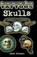 - Glow-in-the-Dark Tattoos: Skulls - 9780486468068 - V9780486468068