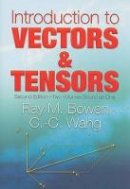 Bowen, Ray M.; Wang, Chao-cheng - Introduction to Vectors and Tensors - 9780486469140 - V9780486469140