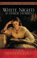 Fyodor Dostoyevsky - White Nights and Other Stories (Dover Thrift Editions) - 9780486469485 - KEX0276331