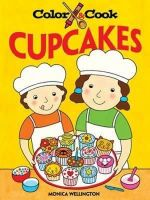 Wellington, Monica - Color and Cook Cupcakes - 9780486471136 - V9780486471136