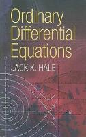 Hale, Jack K - Ordinary Differential Equations (Dover Books on Mathematics) - 9780486472119 - V9780486472119