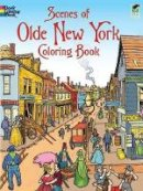 Copeland, Peter - Scenes of Olde New York - 9780486474946 - V9780486474946