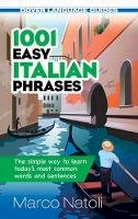 Natoli, Marco - 1001 Easy Italian Phrases (Dover Language Guides Italian) - 9780486476292 - V9780486476292
