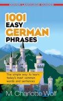 M. Charlotte Wolf - 1001 Easy German Phrases - 9780486476308 - V9780486476308