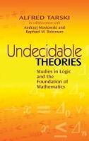 Tarski, Alfred - Undecidable Theories - 9780486477039 - V9780486477039
