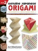 Maekawa, Jun, Origami - Genuine Japanese Origami, Book 2: 34 Mathematical Models Based Upon (the square root of) 2 (Dover Origami Papercraft) - 9780486483351 - V9780486483351
