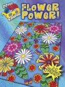 Baker, Robin J., Baker, Kelly A., Coloring Books, Coloring Books for Grownups - 3-D Coloring Book--Flower Power! (Dover 3-D Coloring Book) - 9780486490120 - V9780486490120