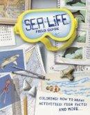 Dover, Printworks KMG - Sea Life Field Guide (Dover Science Books for Children) - 9780486491578 - V9780486491578