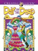 Noble, Marty, Creative Haven - Creative Haven Day of the Dead Coloring Book (Creative Haven Coloring Books) - 9780486492131 - V9780486492131