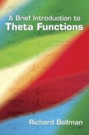 Bellman, Richard - Brief Introduction to Theta Functions - 9780486492957 - V9780486492957