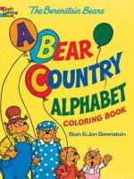 Berenstain, Jan, Berenstain, Stan, Dover Coloring Books - The Berenstain Bears® -- A Bear Country Alphabet Coloring Book - 9780486494708 - V9780486494708