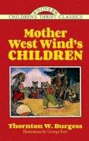 Burgess, Thornton - Mother West Wind's Children - 9780486497242 - V9780486497242