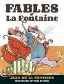 La Fontaine, Jean - Fables of La Fontaine (Dover Fine Art, History of Art) - 9780486498478 - V9780486498478