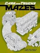 Tallarico, Tony - Cars and Trucks Mazes - 9780486498904 - V9780486498904