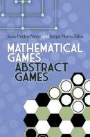 Neto, Joao - Mathematical Games, Abstract Games - 9780486499901 - V9780486499901