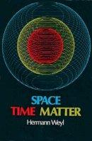 Hermann Weyl - Space, Time, Matter - 9780486602677 - V9780486602677