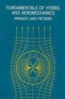 O.G Tietjens - fundamentals of Hydro- and Aeromechanics - 9780486603742 - KLN0013277