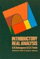 Kolmogorov, A.N.; Fomin, S.V. - Introductory Real Analysis - 9780486612263 - V9780486612263