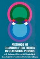 A. A. Abrikosov - Methods of Quantum Field Theory in Statistical Physics (Dover Books on Physics) - 9780486632285 - V9780486632285