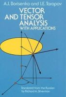 A. I. Borisenko, I. E. Tarapov, Mathematics - Vector and Tensor Analysis with Applications (Dover Books on Mathematics) - 9780486638331 - V9780486638331