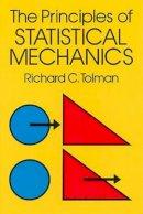 Tolman, Richard C. - The Principles of Statistical Mechanics (Dover Books on Physics) - 9780486638966 - V9780486638966