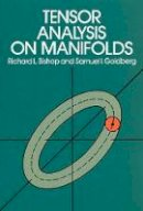 Bishop, Richard L.; Goldberg, Samuel I. - Tensor Analysis on Manifolds - 9780486640396 - V9780486640396