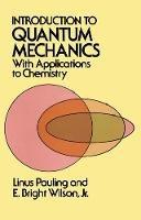 Pauling, Linus; Wilson, E.Bright - Introduction to Quantum Mechanics - 9780486648712 - V9780486648712