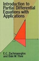 Zachmanoglou, E.C.; Thoe, D.W. - Introduction to Partial Differential Equations with Applications - 9780486652511 - V9780486652511