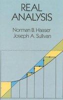 Haaser, Norman B.; Sullivan, Joseph A. - Real Analysis - 9780486665092 - V9780486665092