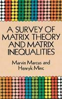 Marcus, Marvin, Minc, Henryk - A Survey of Matrix Theory and Matrix Inequalities (Dover Books on Mathematics) - 9780486671024 - V9780486671024