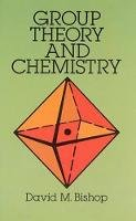 Bishop, David M. - Group Theory and Chemistry - 9780486673554 - V9780486673554