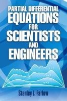 Farlow, Stanley J. - Partial Differential Equations for Scientists and Engineers - 9780486676203 - V9780486676203