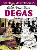 Noble, Marty - Dover Masterworks: Color Your Own Degas Paintings - 9780486779416 - V9780486779416