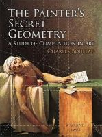 Bouleau, Charles - The Painter's Secret Geometry: A Study of Composition in Art - 9780486780405 - V9780486780405