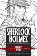 Doyle, Sir Arthur Conan - SHERLOCK HOLMES The Hound of the Baskervilles (Dover Graphic Novel Classics) (Dover Graphic Novels) - 9780486785073 - V9780486785073