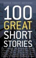 - 100 Great Short Stories (Dover Thrift Editions) - 9780486790213 - V9780486790213
