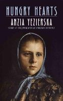 Yezierska, Anzia - Hungry Hearts: Stories of the Jewish-American Immigrant Experience - 9780486790244 - V9780486790244