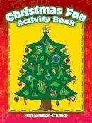 Newman-D'Amico, Fran - Christmas Fun Activity Book (Dover Children's Activity Books) - 9780486791838 - V9780486791838