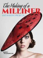 Pfanenstiel, Jenny - The Making of a Milliner - 9780486793474 - V9780486793474