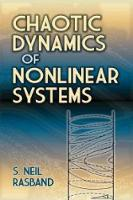 Rasband, S. Neil - Chaotic Dynamics of Nonlinear Systems (Dover Books on Physics) - 9780486795997 - V9780486795997