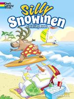 Kurtz, John - Silly Snowmen Coloring Book - 9780486797434 - V9780486797434