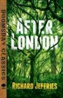 Jefferies, Richard - After London (Dover Doomsday Classics) - 9780486797496 - V9780486797496