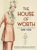 Litchfield Historical Society, DePauw, Karen M., Jenkins, Jessica D. - The House of Worth: Fashion Sketches, 1916-1918 - 9780486799247 - V9780486799247