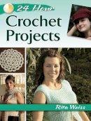 Weiss, Rita - 24-Hour Crochet Projects - 9780486800325 - V9780486800325